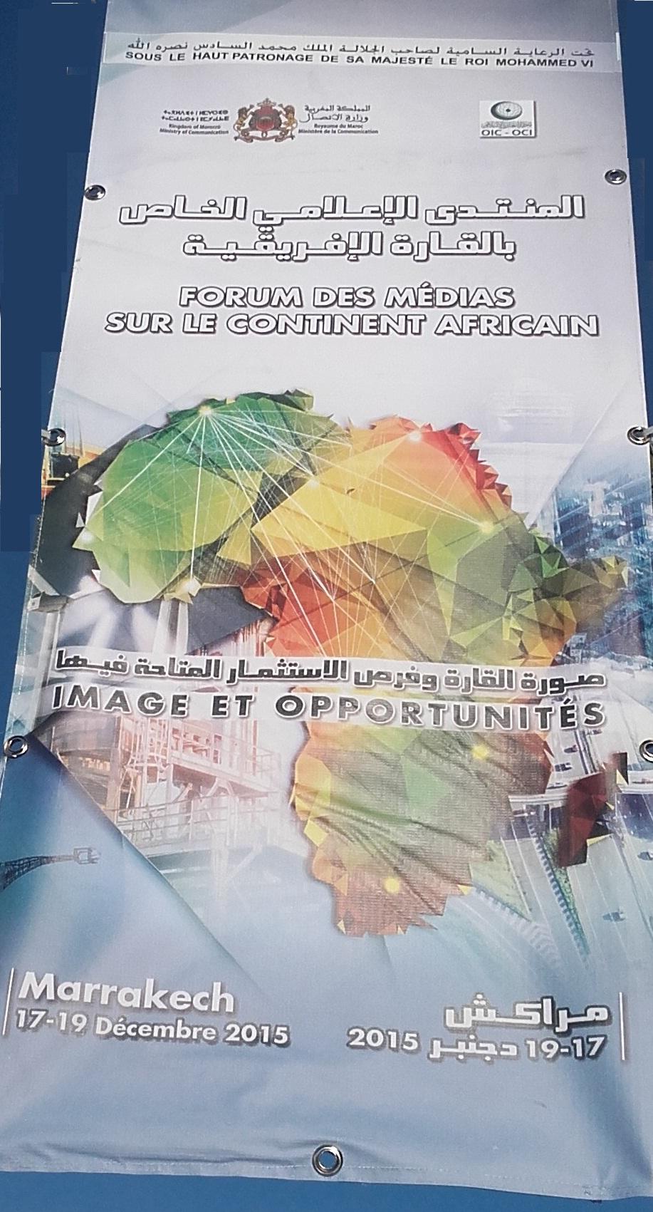 مراكش تحتضن المنتدى الإعلامي الخاص بالقارة الإفريقية : صورة القارة في العالم وفرص الاستثمار المتاحة فيها