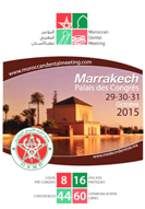 Marrakech accueille  le 1er «Moroccan Dental Meeting (MDM) » les 29, 30 et 31 Octobre 2015